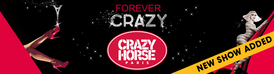 CRAZY HORSE PARIS presents Forever Crazy