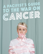 A Pacifist's Guide to the War on Cancer, 28 February–3 March 2018