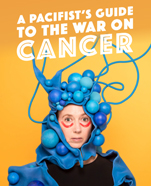 A Pacifist's Guide to the War on Cancer