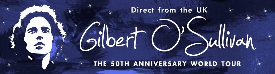 50th Anniversary Gilbert O'Sullivan World Tour