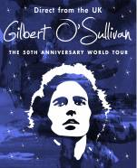 50th Anniversary Gilbert O'Sullivan World Tour