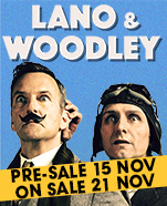 Lano & Woodley – FLY, 2 & 3 March 2018