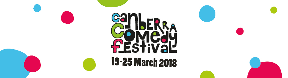Canberra Comedy Festival 2018