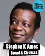 Stephen K Amos – Bread & Circuses