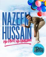 Nazeem Hussain – No Pain No Hussain