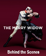 The Merry Widow Behind the Scenes