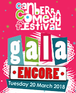 Canberra Comedy Festival Opening Night Gala: ENCORE!