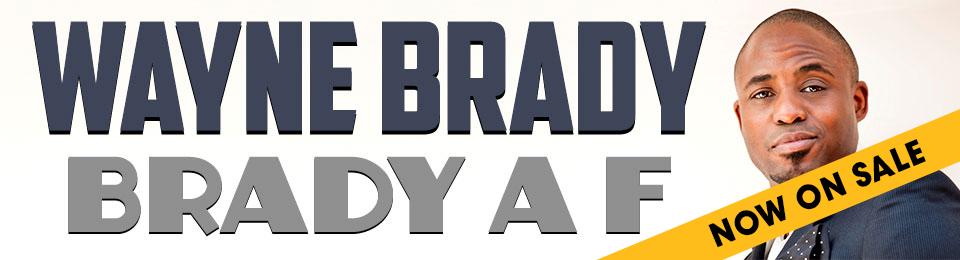 Wayne Brady 'Brady AF'