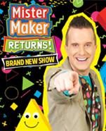 Mister Maker Returns!