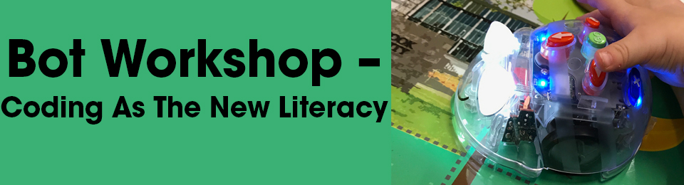 Bot Workshop – Coding As The New Literacy