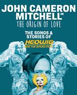 John Cameron Mitchell: The Origin of Love