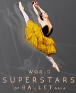 The World Superstars of Ballet Gala