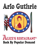 Arlo Guthrie – Alice's Restaurant Back by Popular Demand