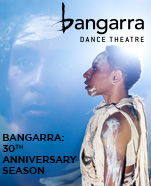 Bangarra: 30th Anniversary Season