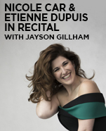 Nicole Car & Etienne Dupuis in recital with Jayson Gillham, 9 August 2019