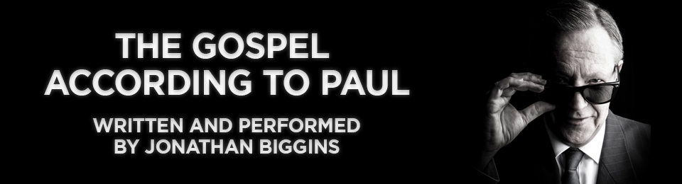 The Gospel According To Paul, 26–30 March 2019
