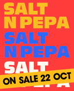Salt N Pepa, Tuesday 13 November 2018