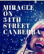Miracle On 34th Street Canberra