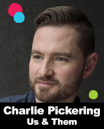 Charlie Pickering – Us & Them