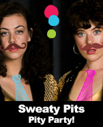 Sweaty Pits – Pity Party!