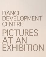 Dance Development Centre – Pictures at an Exhibition
