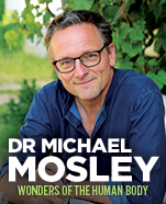 Michael Mosley: Wonders of the Human Body