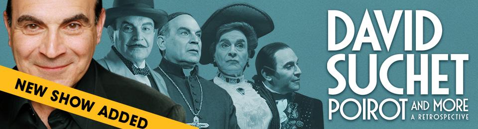 David Suchet, Poirot & More, A Retrospective