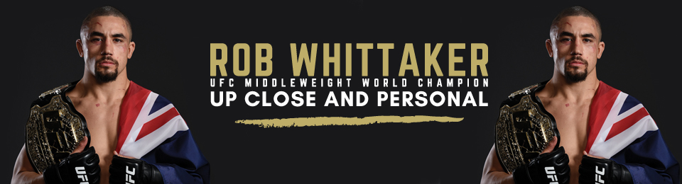 Rob Whittaker: Up Close and Personal