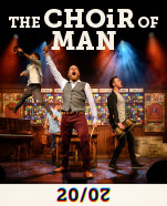 The Choir Of Man, 26-28 March 2020