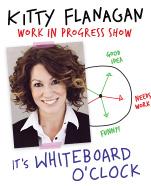 Kitty Flanagan: Whiteboard O'Clock
