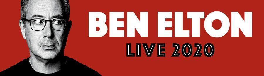 Ben Elton – Live 2020