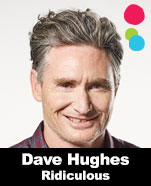 Dave Hughes – Ridiculous