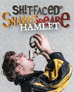 Shitfaced Shakespeare – Hamlet