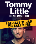 Tommy Little – I'll See Myself Out, Saturday 2 May 2020
