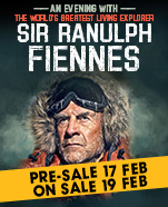 An Evening with Sir Ranulph Fiennes – The World's Greatest Explorer, Monday 18 May 2020