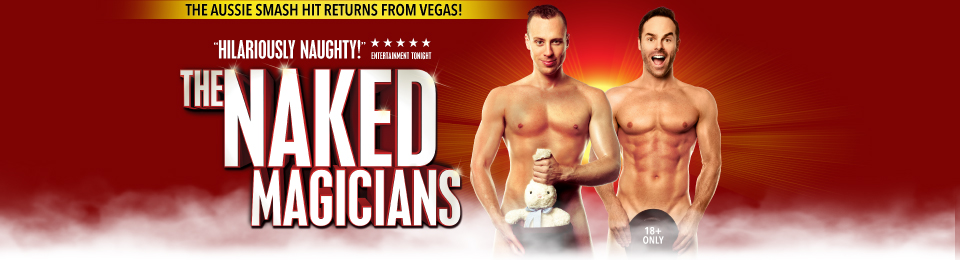 The Naked Magicians, 5– 6 June 2020