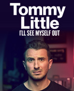 Tommy Little – I'll See Myself Out
