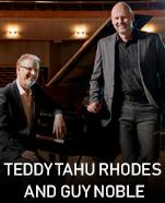 Teddy Tahu Rhodes & Guy Noble