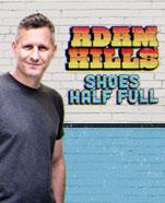 Adam Hills: Shoes Half Full