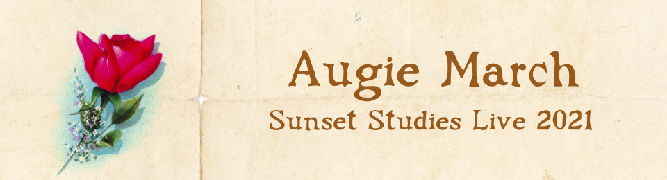 Augie March: Sunset Studies Live 2021