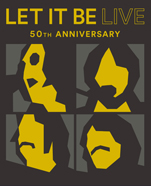 Let It Be Live 50th Anniversary