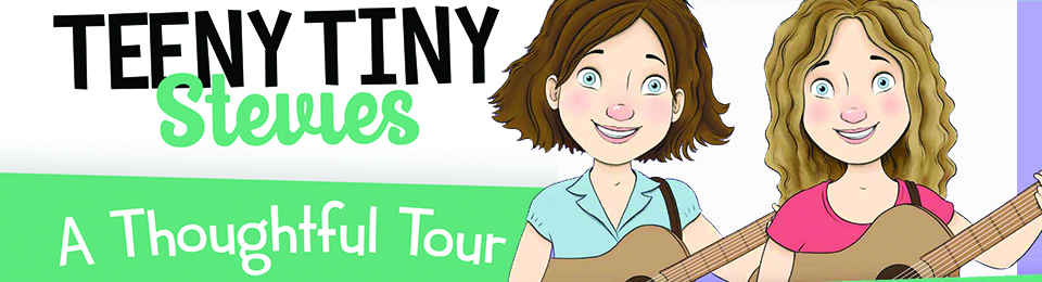 Teeny Tiny Stevies – A Thoughtful Tour