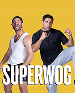 Superwog – Mad Dogs Tour